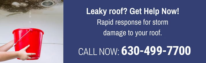 Leaky Roof Get Help Now Rapid Response for storm damage to your roof call now 630-499-7700
